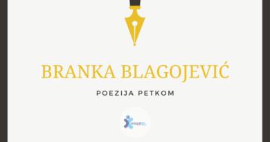 Poezija petkom: Branka Blagojević