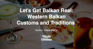 YOUth Choose: Western Balkan Customs and Traditions