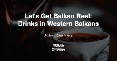 YOUth Choose: Drinks in Western Balkans